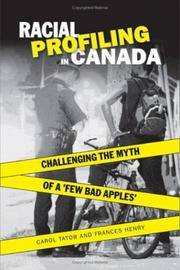 """Racial Profiling in Canada: Challenging the Myth of """"A Few Bad Apples"""""""