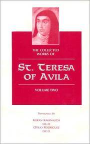 The Collected Works of St. Teresa of Avila, Volume Two (The Way of Perfection, Meditations on The Song of Songs, and The Interior Castle).