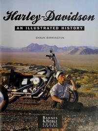 Harley Davidson an Illustrated History by Barrington, Shaun