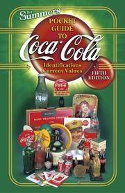 Pocket Guide to Coca-Cola: Identifications, Current Values - Fifth Edition