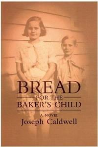 Bread for the Baker's Child: A Novel