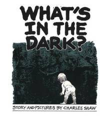 WHAT'S IN THE DARK?