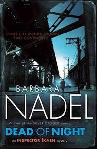 Dead of Night (Inspector Ikmen Mysteries) by  Barbara Nadel - Paperback - from Bonita (SKU: 0755371666.G)