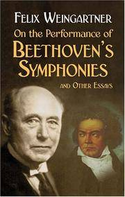 On the Performance of Beethoven's Symphonies, and Other Essays.