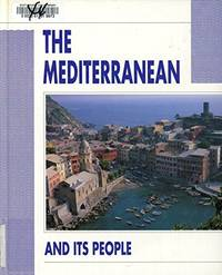 The Mediterranean and Its People (People & Places)