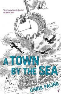 TOWN BY THE SEA(Chinese Edition)
