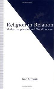 RELIGION IN RELATION:  Method, Application and Moral Location.