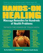 Hands-On-Healing - Massage Remedies for Hundreds of Health Problems