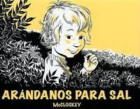 Arandanos para Sal/ Blueberries for Sal (Spanish Edition)