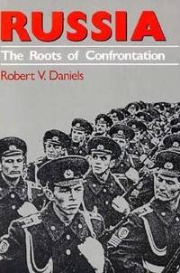 RUSSIA : The Roots of Confrontation (American Foreign Policy Library)