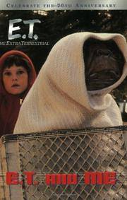 E.T. and Me (E.T. the Extra Terrestrial)