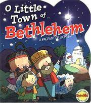 image of O Little Town of Bethlehem: A Pageant of Lights