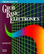 Problems In Grob Basic Electronics Second Edition By Schultz Mitchel E