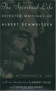 The Spiritual Life: Selected Writings of Albert Schweitzer (Ecco Companions)