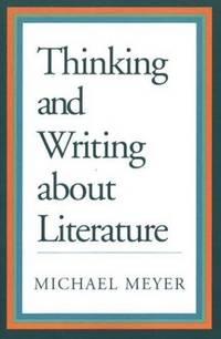 image of THINKING AND WRITING ABOUT LITERATURE - MANAGERIAL CASE STUDIES AND PROBLEMS