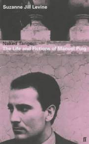 Manuel Puig and the spider woman : his life and Fictions