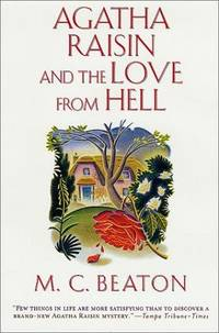 Agatha Raisin and the Love from Hell (Agatha Raisin Mysteries, No. 11)