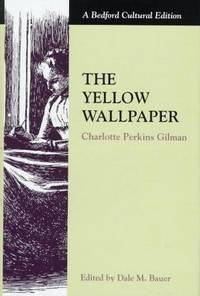 image of The Yellow Wallpaper (Bedford Cultural Editions)