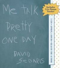 Me Talk Pretty One Day by David Sedaris - 2001-09-02 - from Books Express and Biblio.com