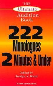 The Ultimate Audition Book: 222 Monologues 2 Minutes and Under