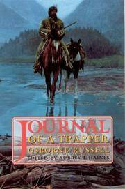 Journal of a Trapper, 1834-1843, Osborne Russell