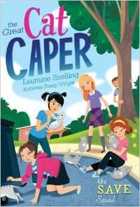 S.A.V.E. Squad Series Book 2: The Great Cat Caper by  Kathleen  Lauraine; Wright - Paperback - from Cloud 9 Books and Biblio.com