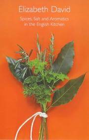 Spices, Salt and Aromatics in the English Kitchen by  Elizabeth David - Hardcover - from Ria Christie Collections (SKU: ria9781902304663_new)
