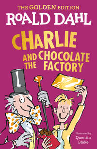 image of Charlie and the Chocolate Factory: The Golden Edition