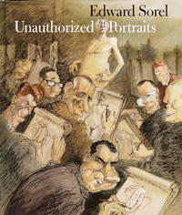 UNAUTHORIZED PORTRAITS OF EDWARD SOREL