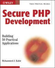 Secure PHP Development: Building 50 Practical Applications