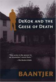 Dekok And The Geese Of Death: Includes The Short Story DeKok And The Grinning Strangler