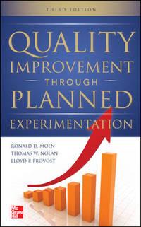 QUALITY IMPROVEMENT THROUGH PLANNED EXPERIMENTATION (HC)