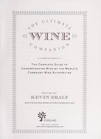 The Ultimate Wine Companion: The Complete Guide to Understanding Wine by the World's Foremost...