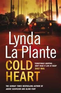 Cold Heart by La Plante, Lynda - 2010