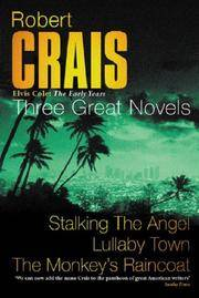Three Great Novels Elvis Cole: the Early Years