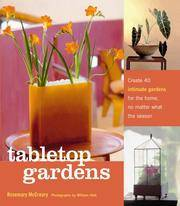 Tabletop Gardens. Create 40 intimate gardens for the home, no matter what the season
