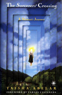 SORCERERS CROSSING: A Womans Journey (foreword by Carlos Castaneda)