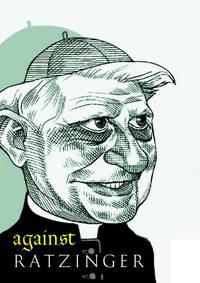 Against Ratzinger