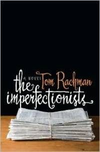 image of The Imperfectionists: A Novel