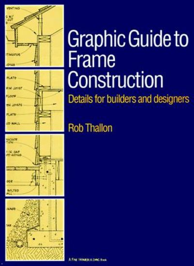 Details for Builders and Designers Graphic Guide to Frame Construction