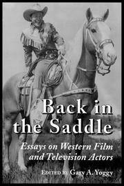Back in the Saddle; Essays on Western Film and Television Actors