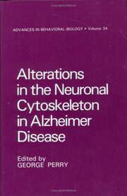 image of Alterations in the Neuronal Cytoskeleton in Alzheimer Disease (Advances in Behavioral Biology) (Vol 34)