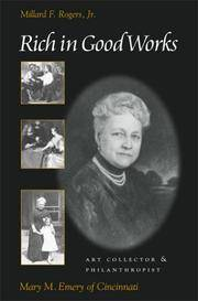 Rich in Good Works: Mary M. Emery of Cincinnati (Ohio History and Culture)