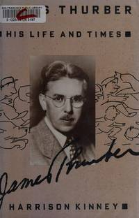 James Thurber: His Life & Times. [1st hardcover].