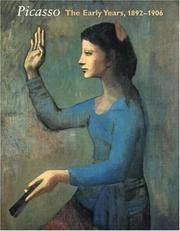 image of Picasso: the Early Years, 1892-1906