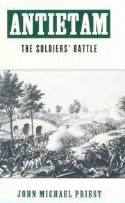 Antietam: the Soldiers' Battle