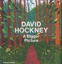 image of David Hockney: A Bigger Picture. Tim Barringer ... [Et Al.]