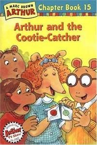 Arthur And The Cootie Catcher A Marc Brown Chapter Book 15