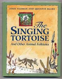 THE SINGING TORTOISE: And Other Animal Folktails