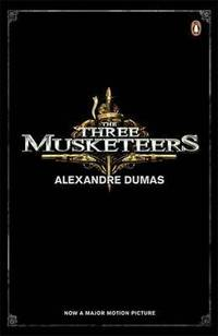 The Three Musketeers (Film Tie in) by  Alexandre Dumas - Paperback - from Powell's Bookstores Chicago (SKU: A47917)